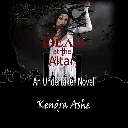 Dead at the Altar: An Undertaker Mystery cover art