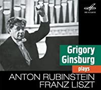 Grigory Ginsburg Plays Rubinstein & Liszt by RUBINSTEIN LISZT (2013-04-09)