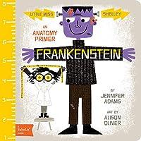 Frankenstein: An Anatomy Primer (BabyLit Primers)