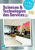 Sciences et technologies des services 1ere Tle bac STHR - Livre élève