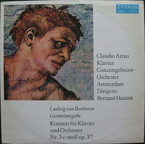 Ludwig van Beethoven , Claudio Arrau , Concertgebouworkest , Bernard Haitink - Konzert Für Klavier Und Orchester Nr. 3 C-Moll Op. 37 - ETERNA - 8 25 544