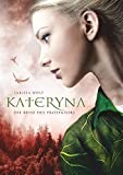 Kateryna: Die Reise des Protektors (Jhanta Chroniken)