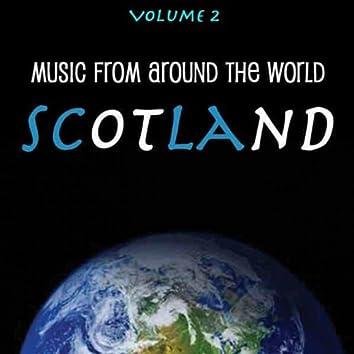 Music Around the World : Scotland, Vol. 2