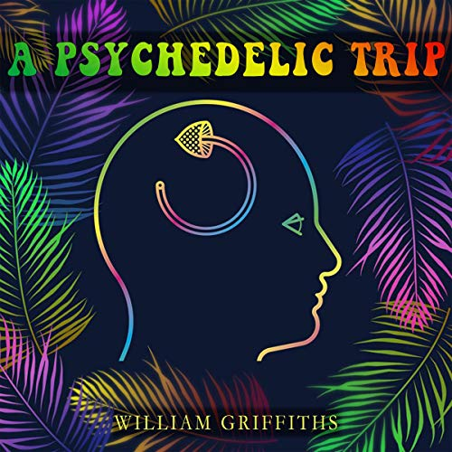 A Psychedelic Trip cover art
