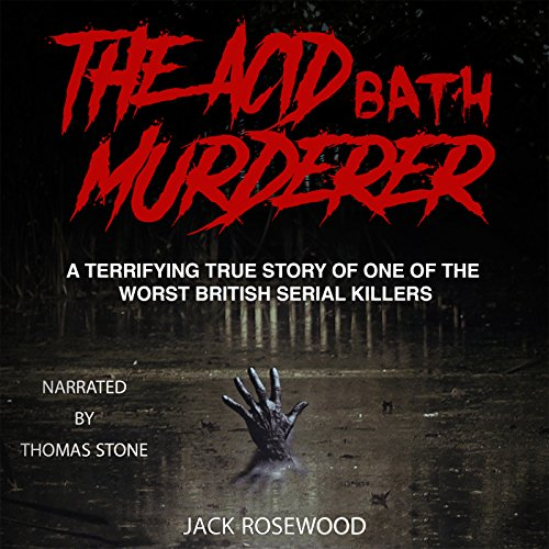 The Acid Bath Murderer audiobook cover art