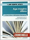 Aga magéra difùra. Dizionario delle lingue immaginarie (I libri sempre aperti)