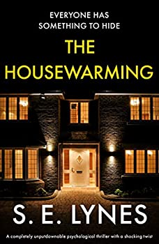 The Housewarming  A completely unputdownable psychological thriller with a shocking twist