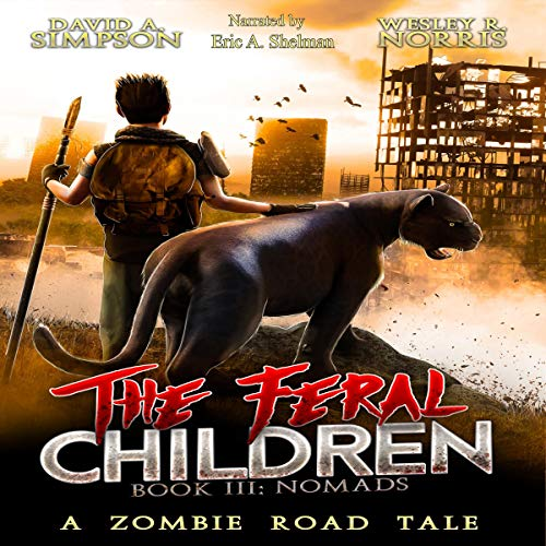 The Feral Children Audiobook By David A. Simpson, Wesley R. Norris cover art