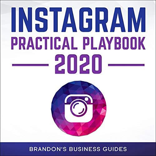 Instagram Practical Playbook 2020 cover art