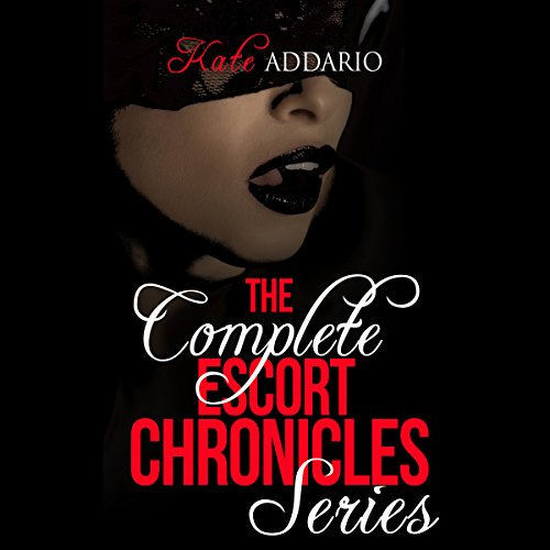 The Complete Escort Chronicles Series audiobook cover art