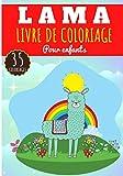 Livre de Coloriage Lama: Pour Enfants Filles & Garçons | Livre Préscolaire 35 Pages et Dessins Uniques à Colorier sur Les Lamas Mignon et Alpaga ... du Sud | Idéal Activité à la Maison.