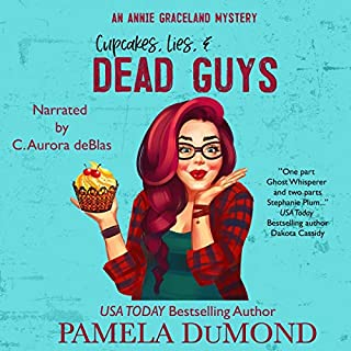 Cupcakes, Lies, and Dead Guys: An Annie Graceland Cozy Mystery, Book 1 cover art