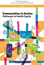 Communities in Action: Pathways to Health Equity (Urban Planning and Development)