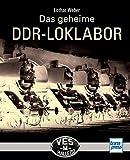 Das geheime DDR-LOKLABOR: VES -M- Halle (S)