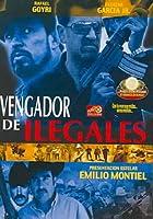 VENGADOR DE ILEGALES (SPANISH)
