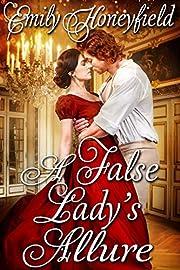 A False Lady's Allure: A Historical Regency Romance Book
