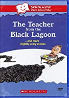 The Teacher from the Black Lagoon... and More Slightly Scary Stories (Scholastic Video Collection)