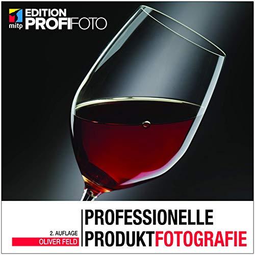 Professionelle Produktfotografie (mitp Edition ProfiFoto)