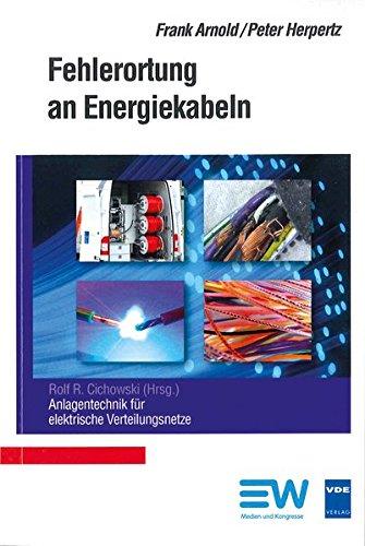 Fehlerortung an Energiekabeln (Anlagentechnik für elektrische Verteilungsnetze)