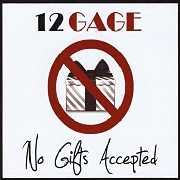 NO GIFTS ACCEPTED