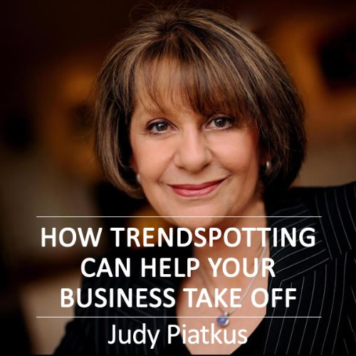 How Trendspotting Can Help Your Business Take Off audiobook cover art