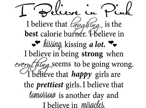 #2 I Believe in Pink 23 X 23 Vinyl Wall Quote Decal Sticker Inspirational Monroe Hepburn Religious Corinthians Wall Art Decor Motivational Inspirational Decorative Lettering
