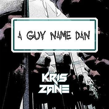 A GUY NAME DAN