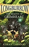 The Beasts of Grimheart (Longburrow Book 3)