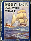 Moby Dick, or the White Whale, Illustrated (The Children's Bookshelf No. 45)