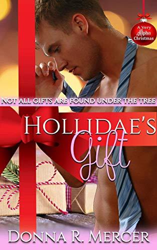 Hollidae's Gift: Hemingway Industries Novel (A Very Alpha Christmas Book 10) (English...