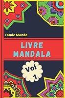 Livre Mandala Vol 1: Mandala Pour Débutants Simple et Facile Livre de Coloriage: Anti-Stress Livre de Coloriage Adultes