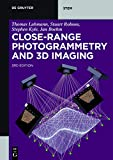 Close-Range Photogrammetry and 3D Imaging (De Gruyter STEM) (English Edition)