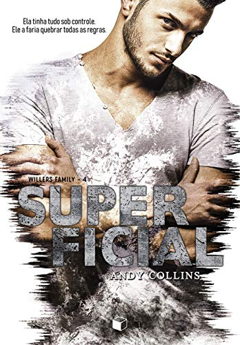 Superficial (Willers Family Livro 4)