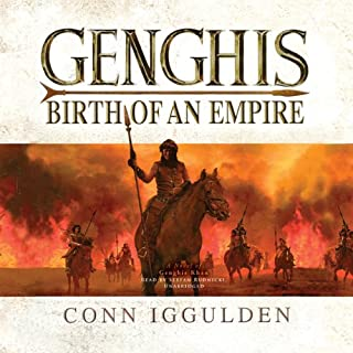 Genghis     Birth of an Empire              By:                                                                                                                                 Conn Iggulden                               Narrated by:                                                                                                                                 Stefan Rudnicki                      Length: 14 hrs and 46 mins     1,836 ratings     Overall 4.5