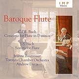 Baroque Flute - C.P.E. Bach: Flute Concerto in D Minor / J. S. Bach: Flute...