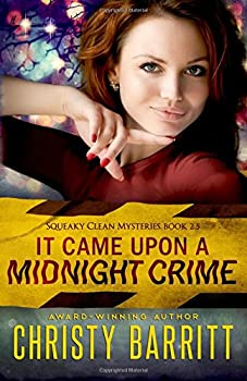 It Came Upon a Midnight Crime - Book #2.5 of the Squeaky Clean Mysteries