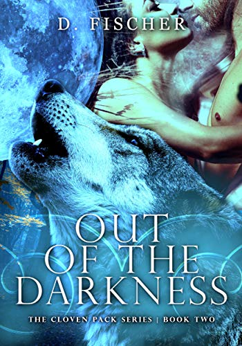 Out of the Darkness (The Cloven Pack Series: Book Two): Wolf ...