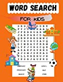 Word Search For Kids: Learn to spell words and improve your vocabulary for kids or for Beginners in the English language, 100 word search puzzel