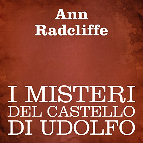I misteri del castello di Udolfo [The Mysteries of Udolpho] cover art