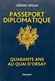 Passeport diplomatique - Quarante ans au Quai d'Orsay (Documents Français) - Format Kindle - 9782246821120 - 15,99 €