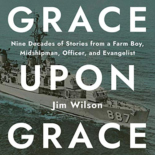 Grace upon Grace Audiobook By Jim Wilson cover art