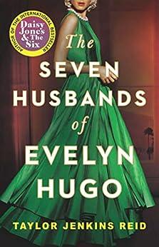 The Seven Husbands of Evelyn Hugo by [Taylor Jenkins Reid]