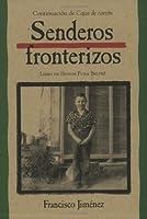 Senderos fronterizos: Breaking Through Spanish Edition