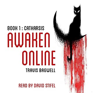 Awaken Online: Catharsis                   By:                                                                                                                                 Travis Bagwell                               Narrated by:                                                                                                                                 David Stifel                      Length: 16 hrs     170 ratings     Overall 4.6