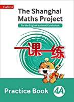 Shanghai Maths - The Shanghai Maths Project Practice Book 4a