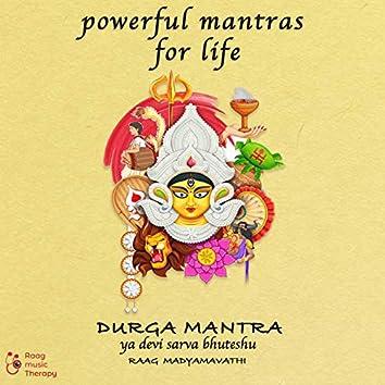 Powerful Mantras for Life - Durga Mantra