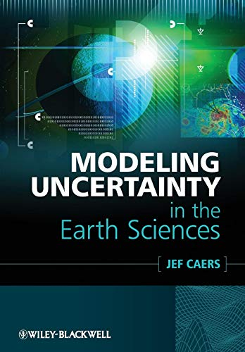 Compare Textbook Prices for Modeling Uncertainty in the Earth Sciences 1 Edition ISBN 9781119992622 by Caers, Jef