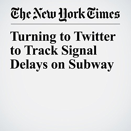 『Turning to Twitter to Track Signal Delays on Subway』のカバーアート