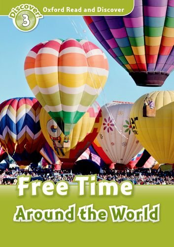Oxford Read And Discover Free Time Around World (Pの詳細を見る