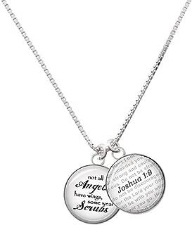 Silvertone Domed Angels Wear Scrubs - Bible Verse Joshua 1:9 Glass Dome Necklace, 18